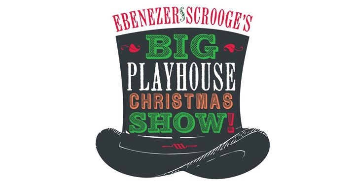 Ebenezer Scrooge's Big Playhouse Christmas Show